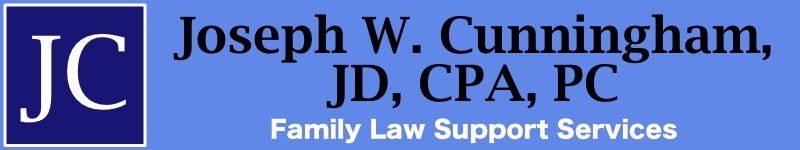 Joseph W Cunningham, JD, CPA, PC - Family Law Support Services